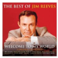 Welcome To My World - The Best Of Jim Reeves CD