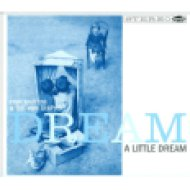 Dream a Little Dream CD