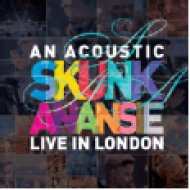 An Acoustic Skunk Anansie - Live In London CD