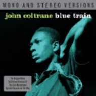 Blue Train - Mono And Stereo Versions CD