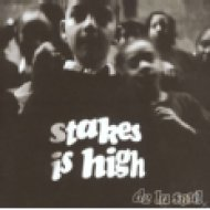 Stakes Is High CD