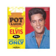 Pot Luck with Elvis/For Lp Fans Only (CD)
