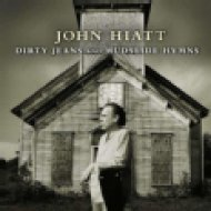 Dirty Jeans and Mudslide Hymns LP