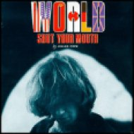 World Shut Your Mouth CD