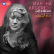 Martha Argerich and Friends Live at the Lugano Festival 2013 CD