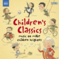 Children's Classics - Music To Make Children Brighter CD