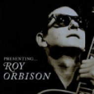 Presenting... Roy Orbison CD