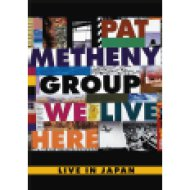 We Live Here - Live In Japan 1995 DVD