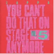 You Can't Do That On Stage Anymore Vol. 5 CD