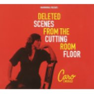 Deleted Scenes From Cutting Room Floor (CD)