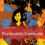 The Rough Guide To Psychedelic Cambodia (dupla CD)