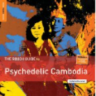 The Rough Guide To Psychedelic Cambodia (dupla LP)