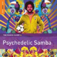 The Rough Guide To Psychedelic Samba (Vinyl LP (nagylemez))