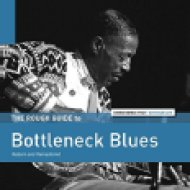 The Rough Guide To Bottleneck Blues (Vinyl LP (nagylemez))