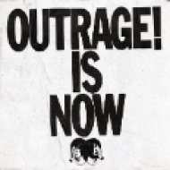 Outrage! Is Now (Digipak) (CD)