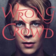 Wrong Crowd (Deluxe Edition) CD