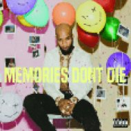 Memories Don't Die (CD)