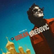 Welcome To Goran Bregovic (Vinyl LP (nagylemez))